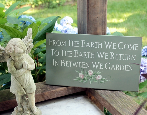 From the Earth Garden Sign