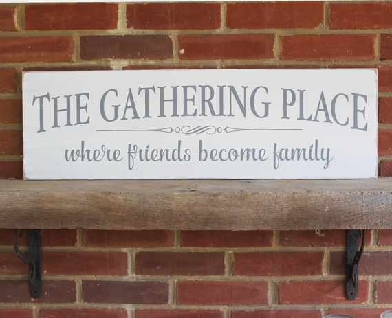 The Gathering Place Rustic Sign Handmade Farmhouse Style