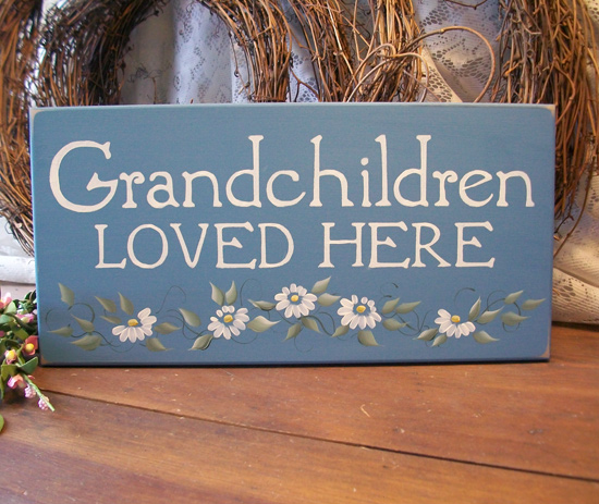 Grandchildren Loved Here