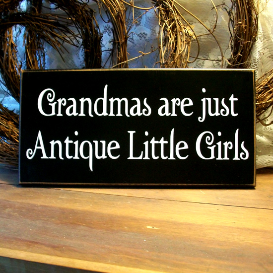 Grandmas Are Just Antique Little Girls