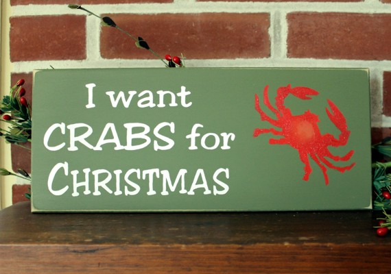 I Want Crabs For Christmas