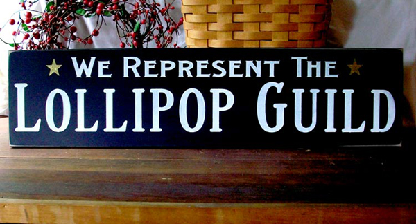 Lollipop Guild Wizard Of Oz Sign Wood Sign Wall Decor