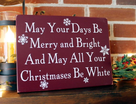 May Yout Days Be Merry White Christmas Wall Sign Painted Wood