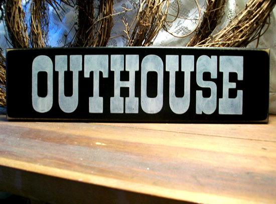 Outhouse Western Bathroom Wood Sign Wall Decor