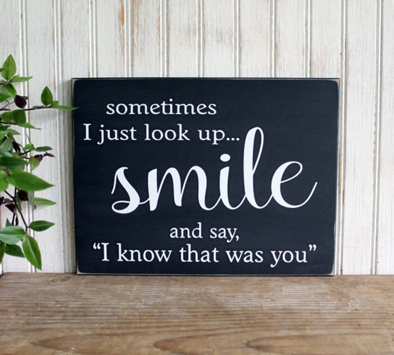 Sometimes I just look up and Smile