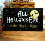 All Hallows Eve Let the Magick Begin