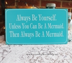 Always be Yourself  Mermaid