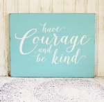 Have Courage and Be Kind Script