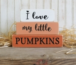 Shelf Sitter Blocks I Love My Little Pumpkins