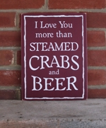 I Love You More Than Steamed Crabs and Beer
