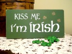 Kiss Me ... I'm Irish