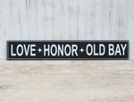 Love Honor Old Bay