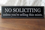 No Soliciting Unless You're Selling Thin Mints