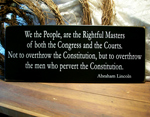 We the People, are the Rightful Masters...
