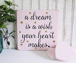 A Dream is a Wish Your Heart Makes 8x8