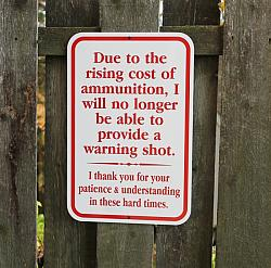 Due to the Rising Cost Of Ammunition