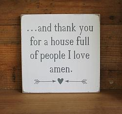 Ready to ship and I thank you for a house full of people I love.  amen