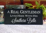 A Gentleman Lives Here with His Southern Belle