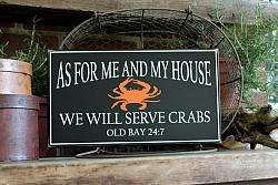 As for Me and My House We will Serve Crabs