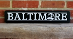 Baltimore 4x20 inches