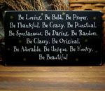 Be Loving, Be Bold, Be Proper, Be Thankful...