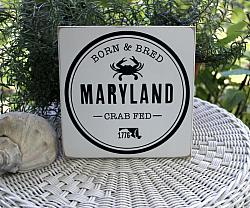 Born and Bred Maryland Crab Fed