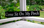 Come Sit on My Porch