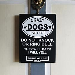 Crazy Dog Lives Here
