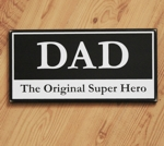 Dad The Original Super Hero