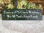 Dance as if Good Laugh