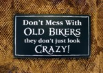 Don't Mess With Old Bikers