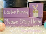 Shelf Sitter Blocks Easter Bunny Please Stop Here