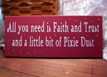 Faith Trust and Pixie Dust Sign with Fairy Dusted Stars