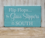 Flip Flops The Glass Slippers of the South
