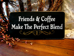 Friends and Coffee Make the Perfect Blend