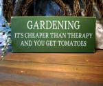 Gardening It's Cheaper than Therapy