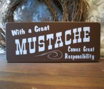 With a Great Mustache...
