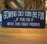 Growing Old Can Be Fun