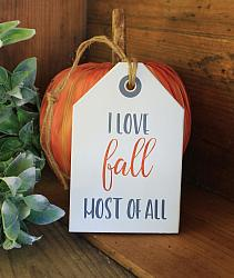 I Love Fall Most of All Hang Tag