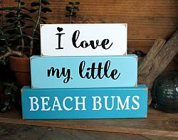 I Love My Little Beach Bums Blocks