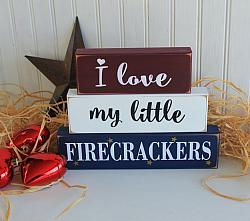 Shelf Sitter Blocks I Love my Little Firecrackers