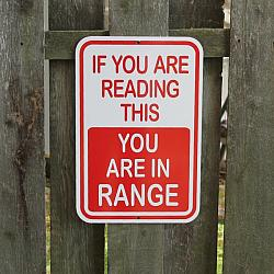 If you are reading this...You are in Range