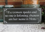 If a Woman Speaks Mom