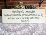 If You Live To Be One Hundred