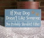 If Your Dog Doesn't Like Someone