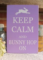 Keep Calm and Bunny Hop On