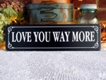 Love You Way More