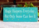 Magic Happens Everyday
