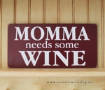 Momma Needs Some Wine