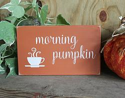 Morning Pumpkin Coffee Sign